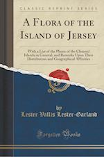 A   Flora of the Island of Jersey