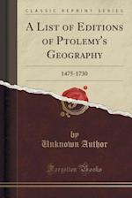 A List of Editions of Ptolemy's Geography