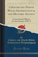 Chester and North Wales Archaeological and Historic Society