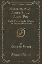 Material by and about Edgar Allan Poe
