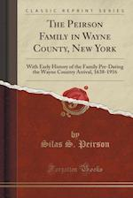 The Peirson Family in Wayne County, New York
