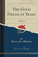 The Gold Fields of Yesso