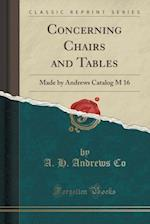Concerning Chairs and Tables