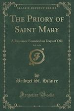 The Priory of Saint Mary, Vol. 3 of 4