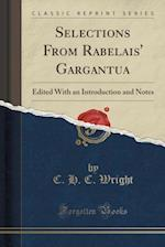 Selections from Rabelais' Gargantua