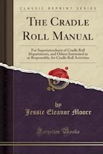 The Cradle Roll Manual
