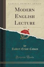 Modern English Lecture, Vol. 11 (Classic Reprint)