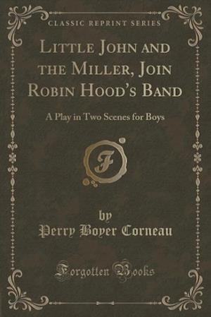 Little John and the Miller, Join Robin Hood's Band af Perry Boyer Corneau