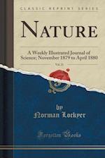 Nature, Vol. 21