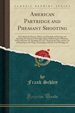 American Partridge and Pheasant Shooting