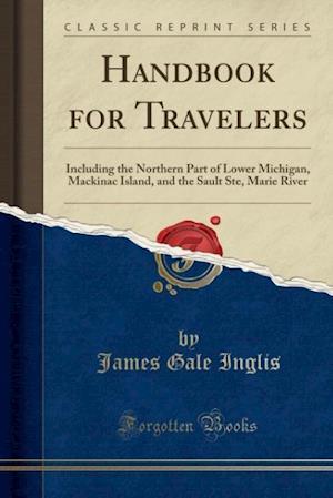 Handbook for Travelers af James Gale Inglis