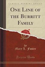 One Line of the Burritt Family (Classic Reprint)