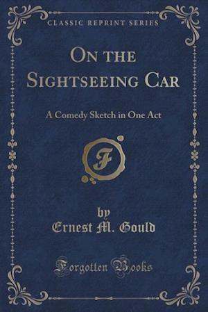 On the Sightseeing Car af Ernest M. Gould