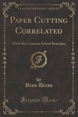 Paper Cutting Correlated af Bess Dixon
