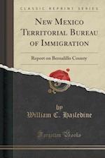 New Mexico Territorial Bureau of Immigration af William C. Hazledine