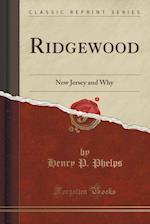 Ridgewood af Henry P. Phelps