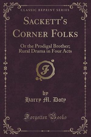 Sackett's Corner Folks af Harry M. Doty