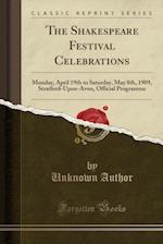 The Shakespeare Festival Celebrations