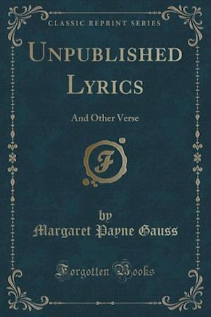 Unpublished Lyrics af Margaret Payne Gauss