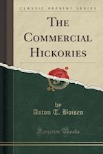 The Commercial Hickories (Classic Reprint)
