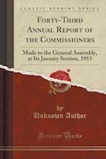 Forty-Third Annual Report of the Commissioners