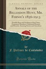 Annals of the Billesdon Hunt, Mr. Fernie's 1856-1913