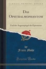 Das Ophthalmophantom