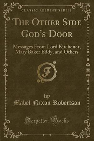 The Other Side God's Door af Mabel Nixon Robertson