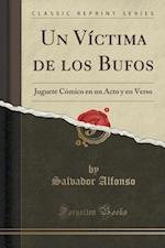 Un Victima de Los Bufos af Salvador Alfonso
