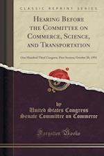 Hearing Before the Committee on Commerce, Science, and Transportation