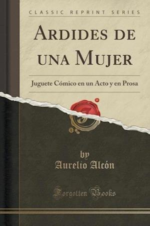 Ardides de Una Mujer af Aurelio Alcon