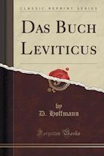 Das Buch Leviticus (Classic Reprint)