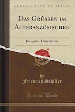 Das Grussen Im Altfranzosischen
