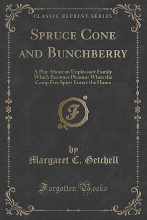 Spruce Cone and Bunchberry af Margaret C. Getchell