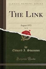 The Link, Vol. 30 af Edward I. Swanson