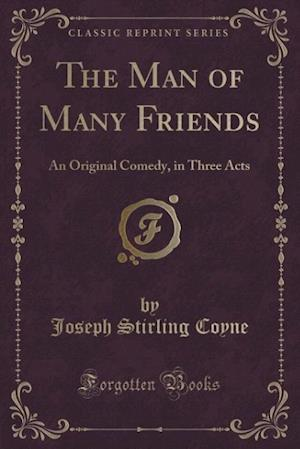 The Man of Many Friends af Joseph Stirling Coyne