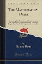 The Mathematical Diary, Vol. 1