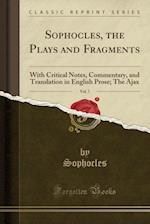 Sophocles, the Plays and Fragments, Vol. 7