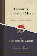 Dwight's Journal of Music, Vol. 41