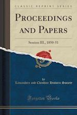 Proceedings and Papers af Lancashire and Cheshire Histori Society