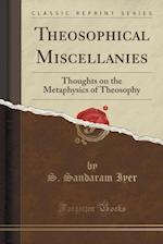 Theosophical Miscellanies
