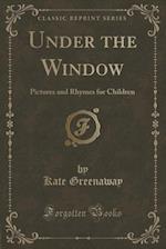 Under the Window