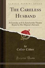 The Careless Husband