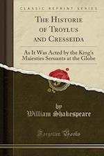 The Historie of Troylus and Cresseida