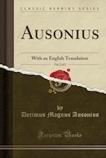 Ausonius, Vol. 2 of 2