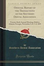 Official Report of the Transactions of the Southern Dental Association