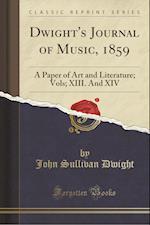 Dwight's Journal of Music, 1859