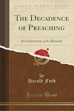 The Decadence of Preaching