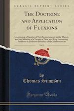 The Doctrine and Application of Fluxions, Vol. 1