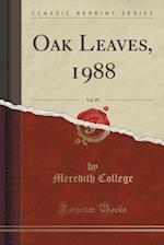 Oak Leaves, 1988, Vol. 85 (Classic Reprint) af Meredith College